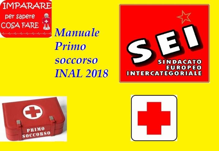 Manuale primo soccorso nei luoghi di lavoro INAL 2018 (SEI)